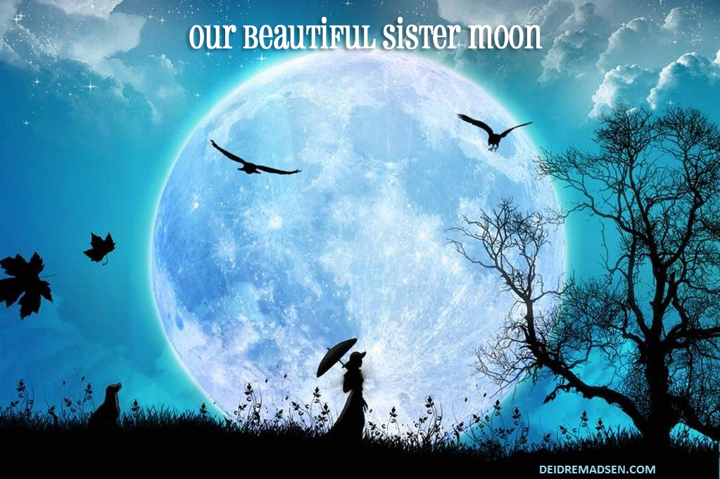 Full Moon luna Solar and Lunar Wisdom - Deidre Madsen
