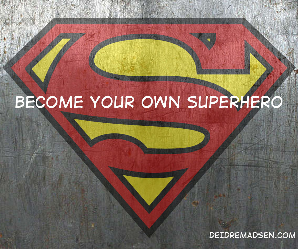 Become Your Own Superhero